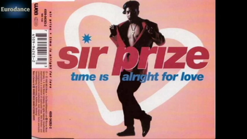 Sir Prize Time Is Alright For Love Time To Trance Remix Eurodance 1993