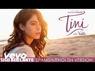 TINI - Sigo Adelante (Spanish/English Version (Audio Only))