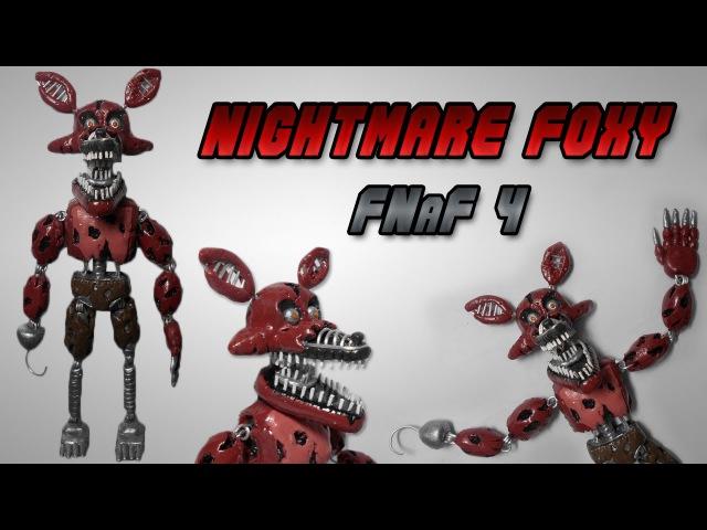 FNaF 4 Nightmare Foxy Posable Clay Tutorial Plastilina Articulado