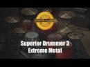 Toontrack Superior Drummer 3 Extreme Metal