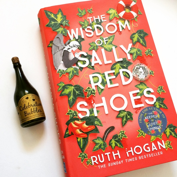 The Wisdom of Sally Red Shoes - Ruth Hogan