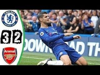 Chelsea vs Arsenal 3-2 All Goals & Highlights 2018 HD