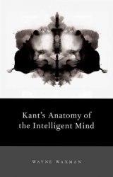 Kants Anatomy of the Intelligent Mind