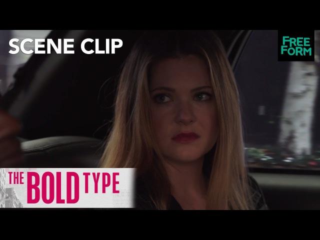 The Bold Type Season 1 Episode 6 Salex In The Cab Freeform