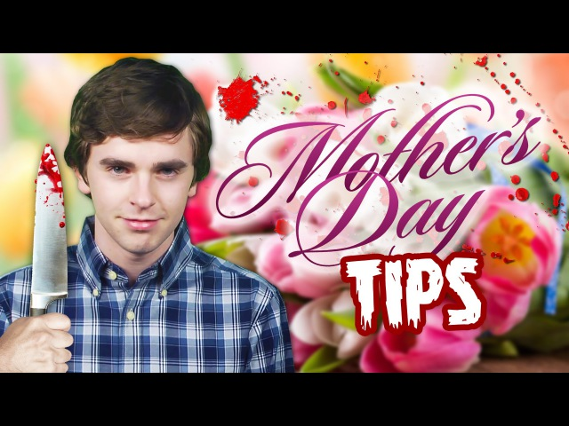 Mother's Day Tips from Norman Bates Freddie Highmore