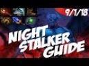 Dota 2 Guide Night Stalker КРАДУЩИЙСЯ В НОЧИ Роум