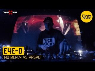 Eye-D - No Mercy vs. PRSPCT 22-12-2017 Live Cross Club