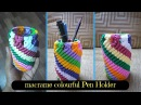 How to make Colorful Macrame Pen Holder Design 4 | From Waste macrame project
