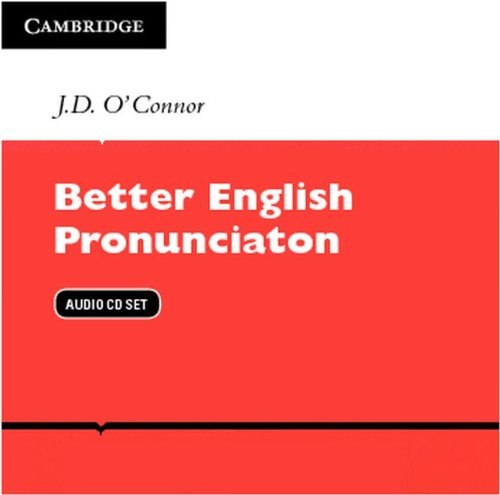 Better English Pronunciation - J. D. O'Connor
