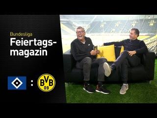 Das Feiertagsmagazin vor dem 5. Spieltag mit Michael Zorc | HSV - BVB