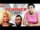 Feather (Iye) - Yoruba Movies 2018 New Release|Latest Yoruba Movies 2018