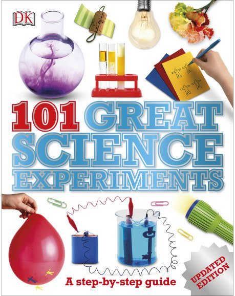 Neil Ardley - 101 Great Science Experiments (2014, DK Children)