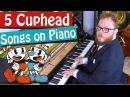 5 Cuphead Songs on Piano