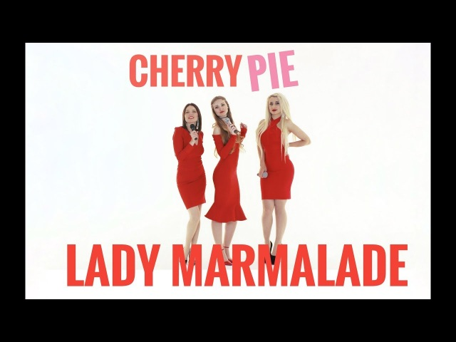 Lady Marmalade   Christina Aguilera, Lil Kim, Mya, Pink - cover by Alex Garsya Cherry Pie