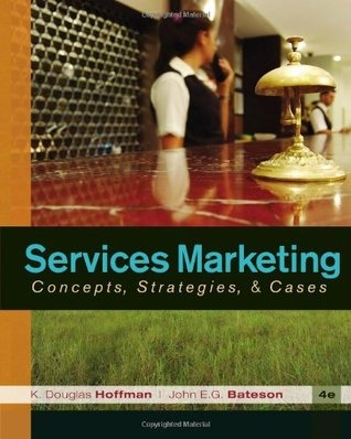 Services Marketing-Concepts Strategies  amp amp Cases