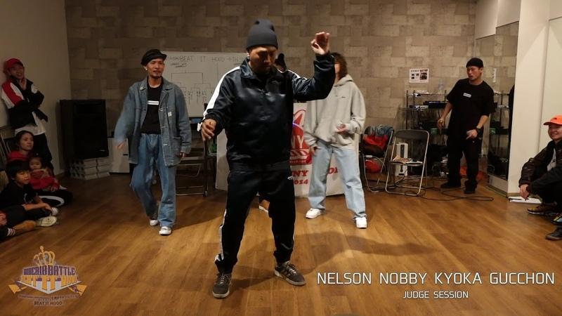 JUDGE SESSION GUCCHON NELSON NOBBY KYOKA GUCCHON「BEAT IT HOOD 4th season vol.5 2018.12.16」