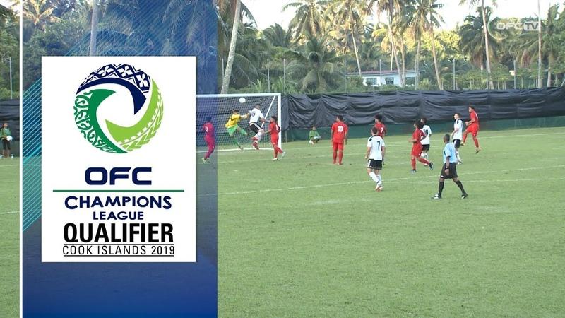 2019 OFC CHAMPIONS LEAGUE QUALIFIER HIGHLIGHTS Tupapa Maraerenga v Loto Ha'apai united