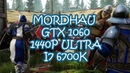 MORDHAU GIGABYTE GTX 1060 WINDFORCE OC 6G - 1440p Ultra - i7 6700k
