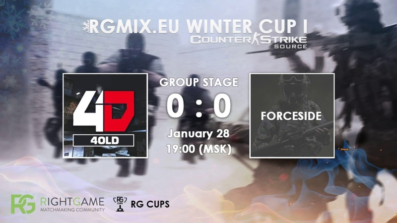 RGMIX.eu Winter Cup 1 [FORCESIDE vs 4OLD] Group B