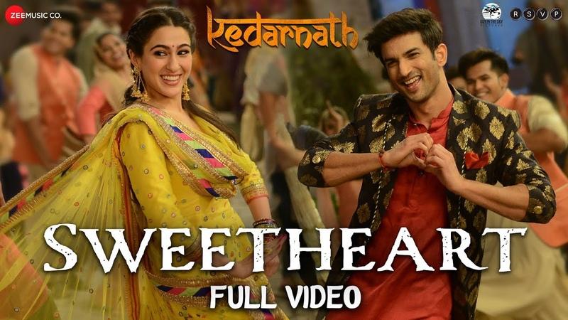Sweetheart Full Video Kedarnath Sushant Singh Sara Ali Khan Dev Negi Amit Trivedi