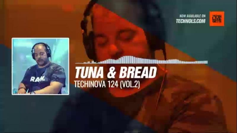 Listen Techno music with Tuna Bread - Techinova 124 (VOL.2) Periscope