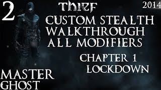 Thief: Custom / Master Stealth Walkthrough / Iron Man / All Modifiers/PC - 2 - Chapter 1