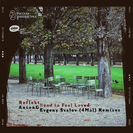 Reflekt Need to Feel Loved Anton G Evgeny Svalov 4Mal Remix