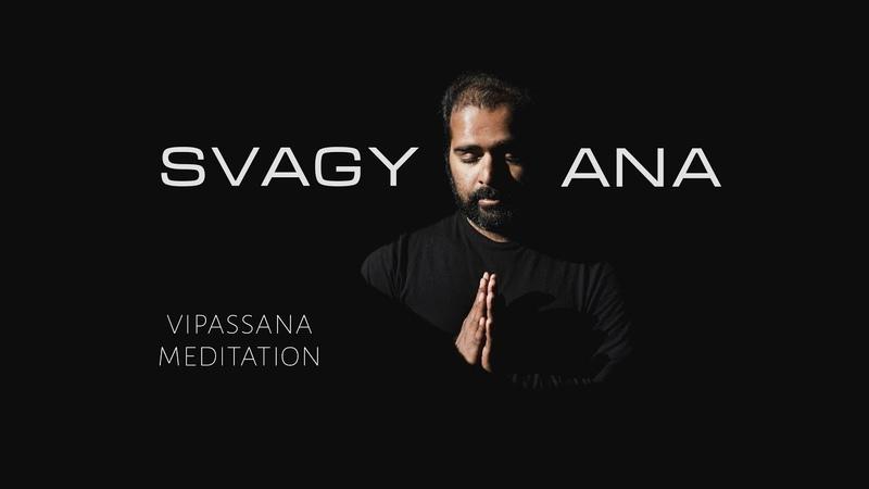 SVAGYANA vipassana meditation India Himalaya
