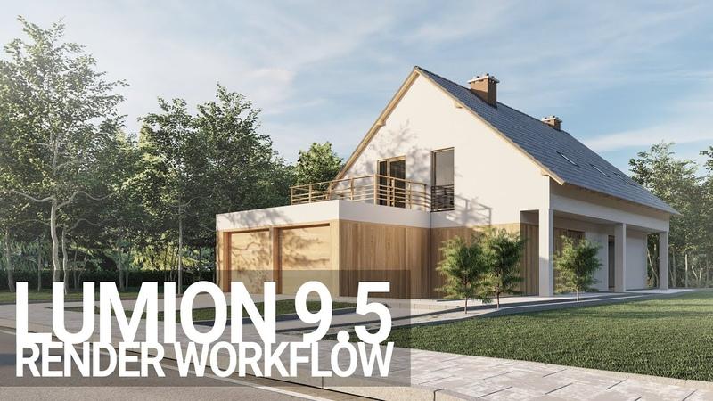 Lumion 9.5 | Architecture Visualization Render Workflow