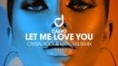 Calvo – Let Me Love You (Crystal Rock Marc Kiss Remix)