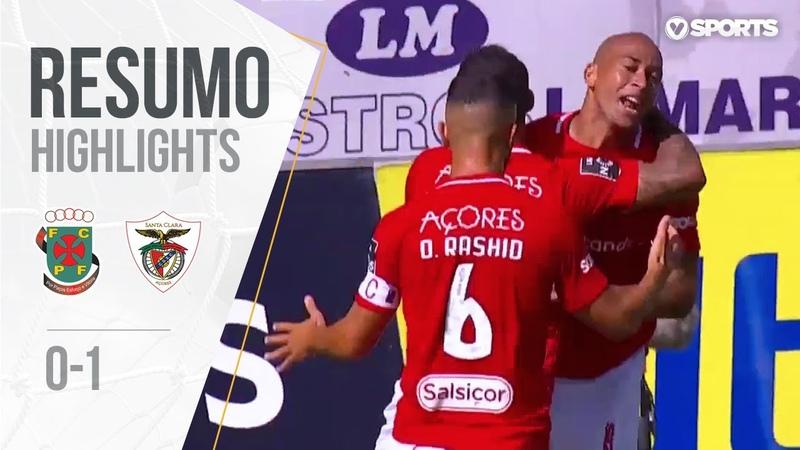 Highlights | Resumo: Paços de Ferreira 0-1 Santa Clara (Liga 19/20 2)