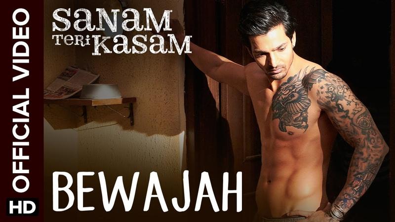 Bewajah Official Video Song Sanam Teri Kasam Harshvardhan Mawra Himesh Reshammiya