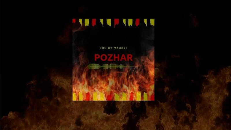 Pozhar prod by MADB1T