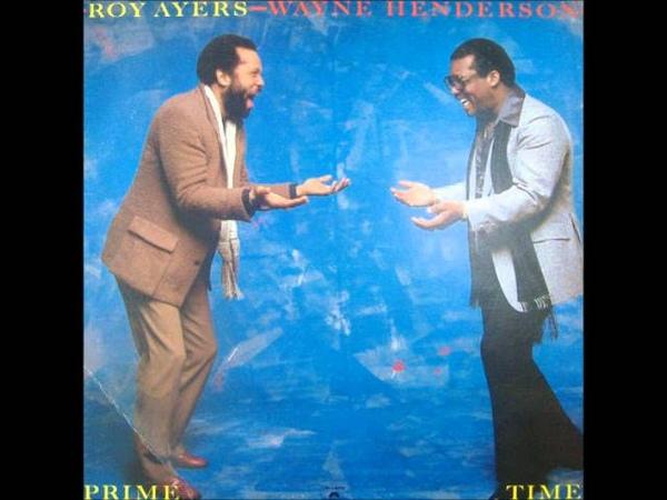Roy Ayers Wayne Henderson ~ Can You Dance