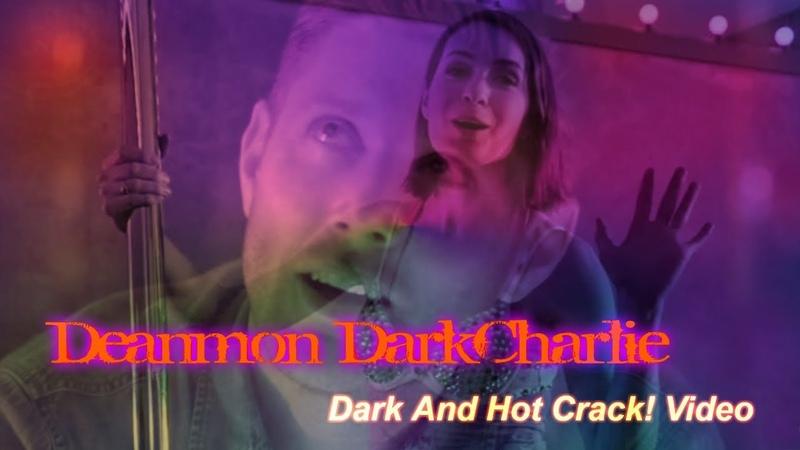 Demon Dean Charlie Dark AU Deanmon Dark Charlie Dark And Hot Crack Video
