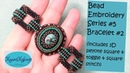 Bead Embroidery Series 5 Beaded Cabochon Bracelet 2 Tutorial