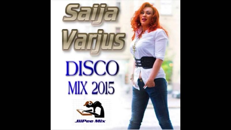 Saija Varjus Disco Mix 2015