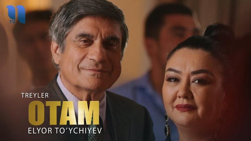 Elyor To'ychiyev Otam tizer Элёр Туйчиев Отам тизер