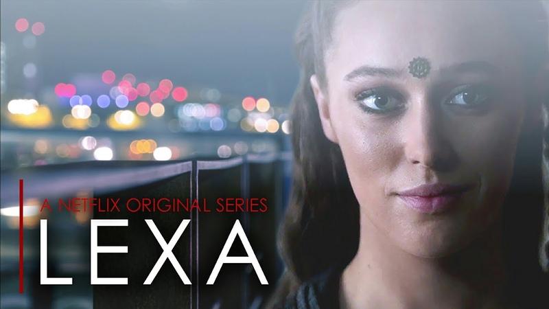 'LEXA' TRAILER 2018 [clexa]