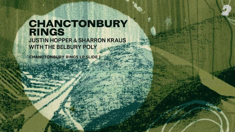 JUSTIN HOPPER SHARRON KRAUS Chanctonbury Rings LP Slide 1 from the album Chanctonbury Rings