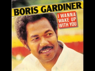 Boris gardiner i want to wake up with you (1986)