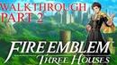 Fire Emblem Three Houses Walkthrough Part 2 CHOOSE Your Allegiance