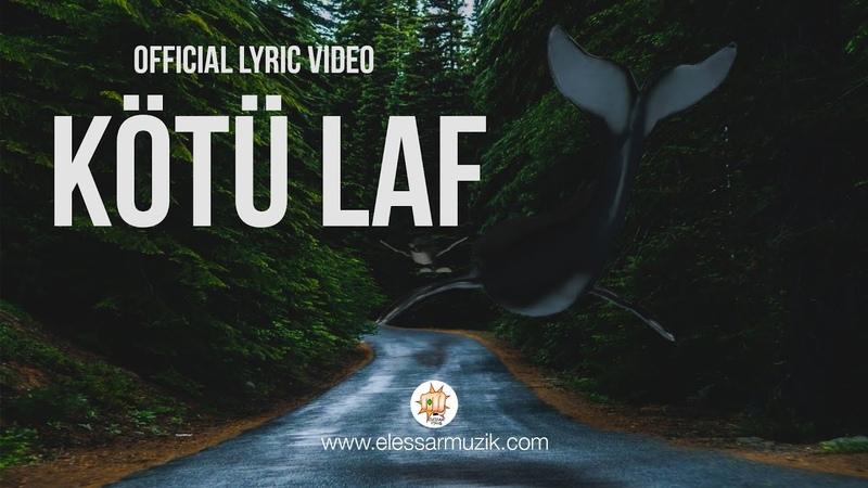 Kolera Kötü Laf Official Lyric Video