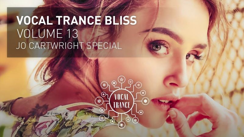 VOCAL TRANCE BLISS VOL 13 Jo Cartwright Special Full Set