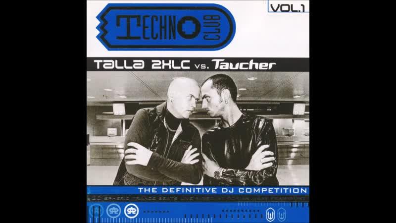 Talla 2XLC vs. Taucher Technoclub Vol. 1 (1997)