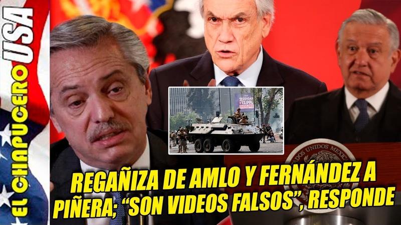 AMLO y Alberto Fernández le dan regañiza mundial a Piñera por reprimir chilenos
