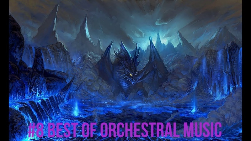 8 Best of Orchestral music Mix 2020 【1 Hour】