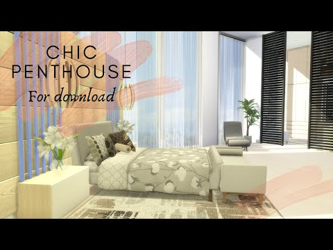 CHIC PENTHOUSE DOWNLOAD TOUR CC CREATORS | The Sims 4 | Part2