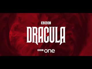 Дракула (Dracula) 2019, тизер-трейлер мини-сериала телеканала BBC