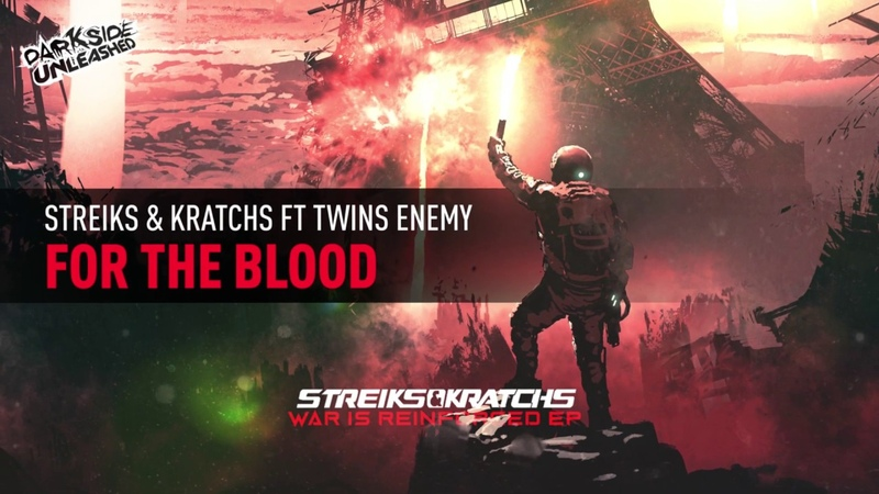 Streiks Kratchs Ft Twins Enemy For The Blood